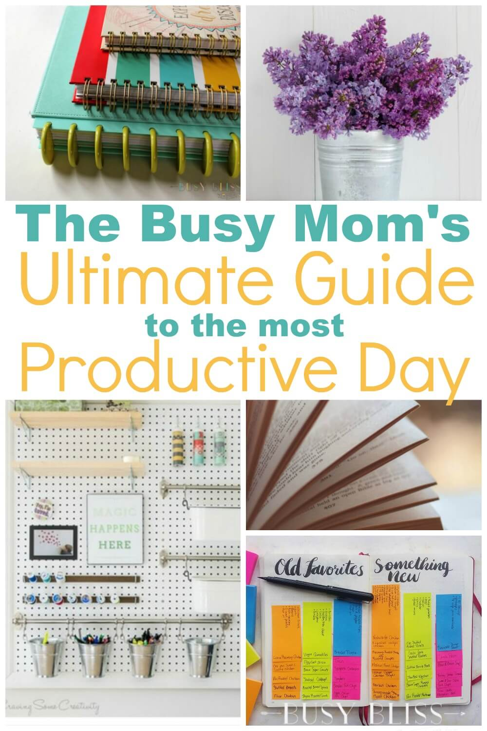 The Busy Mom S Ultimate Guide To The Most Productive Day Busy Bliss